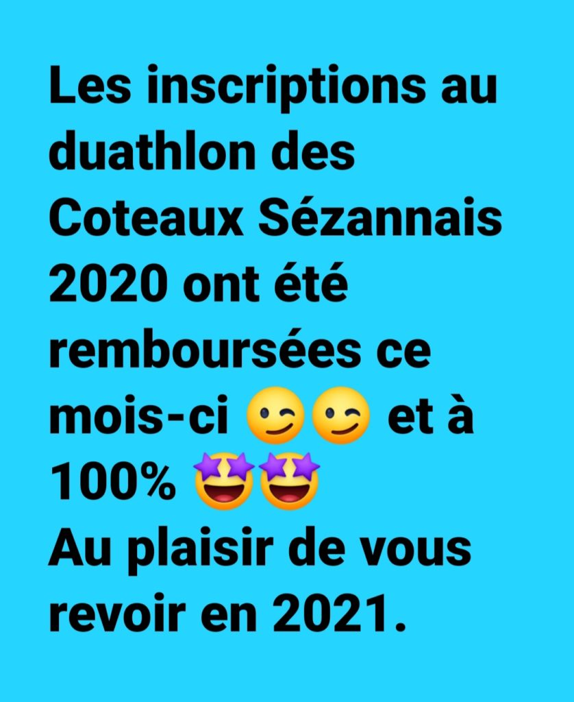 Duathlon des Coteaux Sézannais :                           Nous avons le plaisir de vous faire savoir que vous avez tous été remboursés ;)